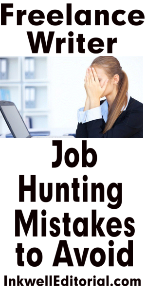 Freelance Writer Job Hunting Mistakes to Avoid