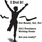 Freelance Writing Goals for 2011: What Are Yours? Don't Know? Here Are Some Ideas