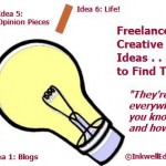 Freelance and Creative Writing Ideas: How to Discover Fresh, Insightful Topics on Which to Write