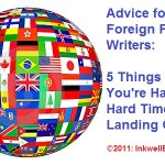 """Freelance Writing Advice: Is It Harder for """"Foreign"""" (eg, Non-US) Writers to Land Gigs?"""