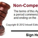 Freelance Writing Advice: Conditions Under Which You Should – and Should Not – Sign a Non-Compete Agreement