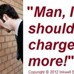 Freelance Writing Rates: 3 Instances Where You Should Definitely Charge More