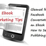 Ebook Marketing: A Facebook Conversation with a New Self-Publisher That Can Increase Your Ebook Sales
