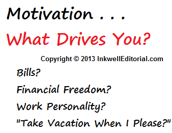 Freelance Business Insight - 6 Factors That Motivate Me
