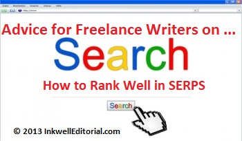 Freelance Writers: How to Rank High on Google and Other Search Engines