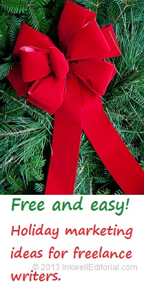 Free and easy holiday marketing ideas for freelance writers