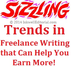 10 Hot Trends in Freelance Writing in 2014 that Can Help You Earn More