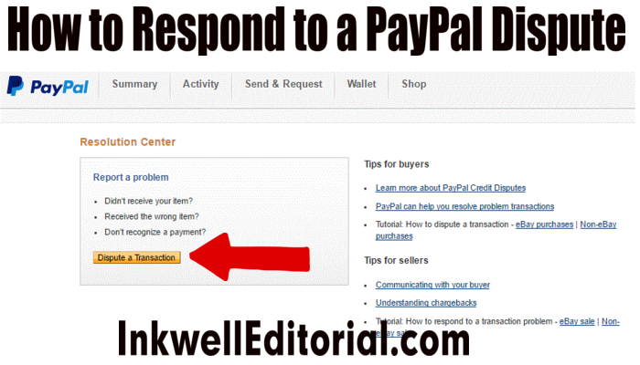 How to Respond to a PayPal Dispute: Advice for Sellers