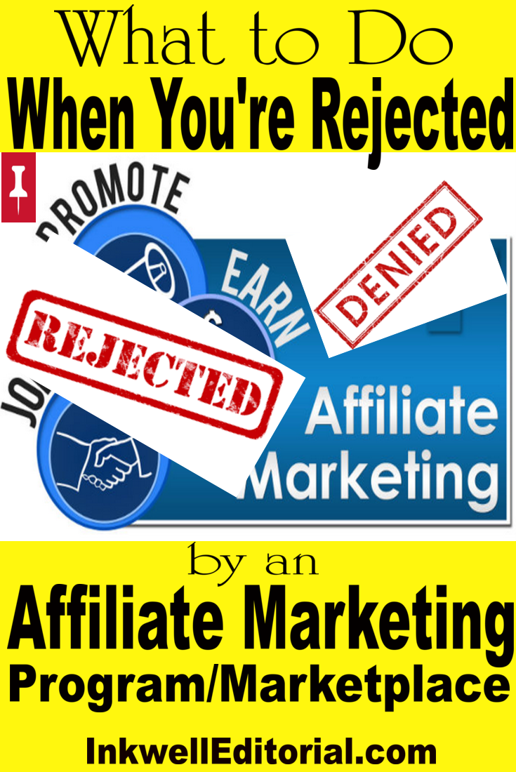 What to Do When You Get Rejected by an Affiliate Porgram