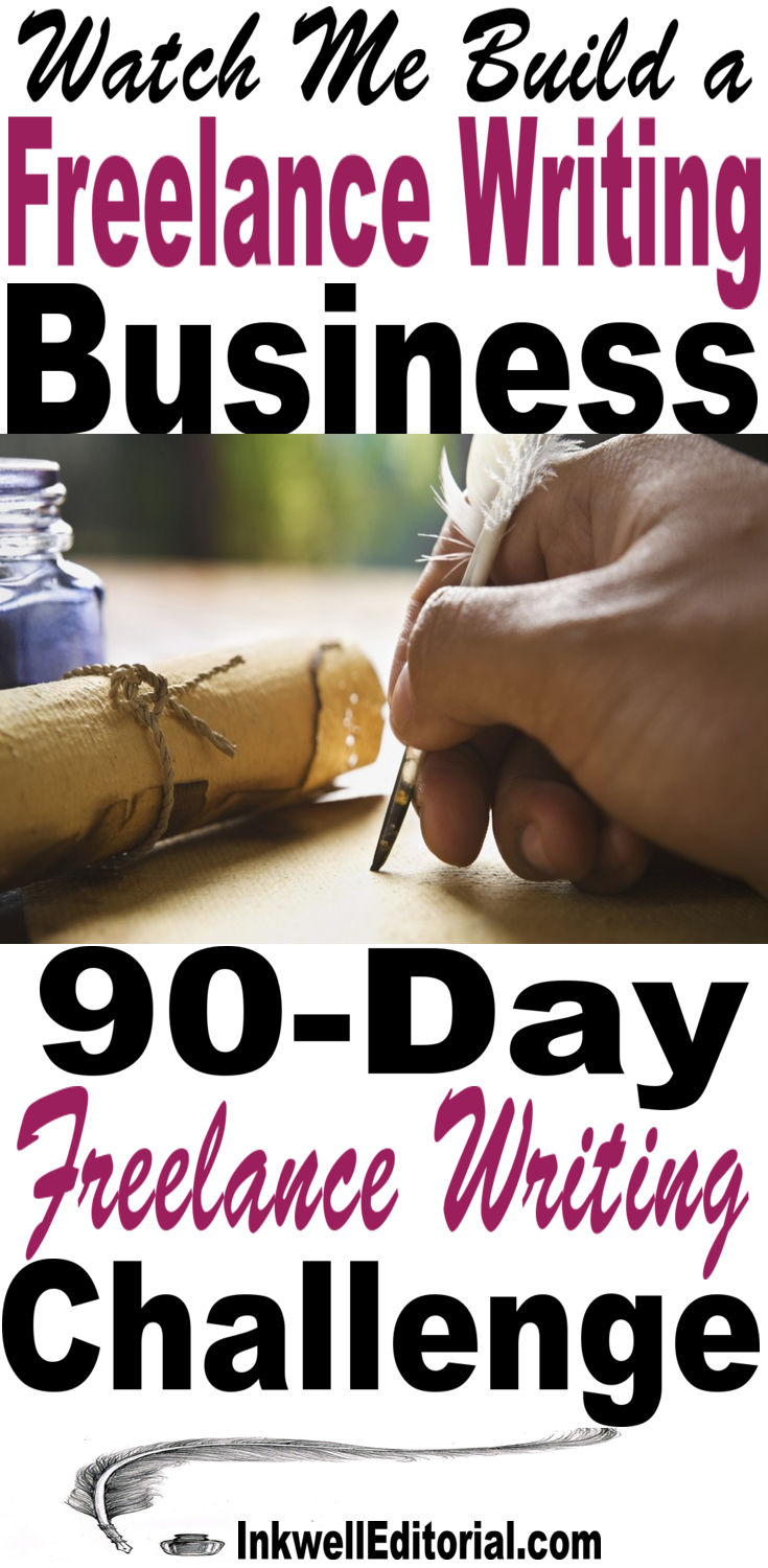 Become a Freelance Writer Starting from Scratch: 90 Day Freelance Writing Challenge