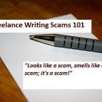 Freelance Writing Advice: 6 Guidelines for Determining If a Client Will Pay – Use These to Assess Clients Before You Accept an Assignment