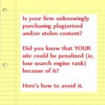 Plagiarism and Stolen Content: A Growing Web Problem — Is Your Firm Unknowingly Falling Victim and Being Penalized by Google & Other SEs