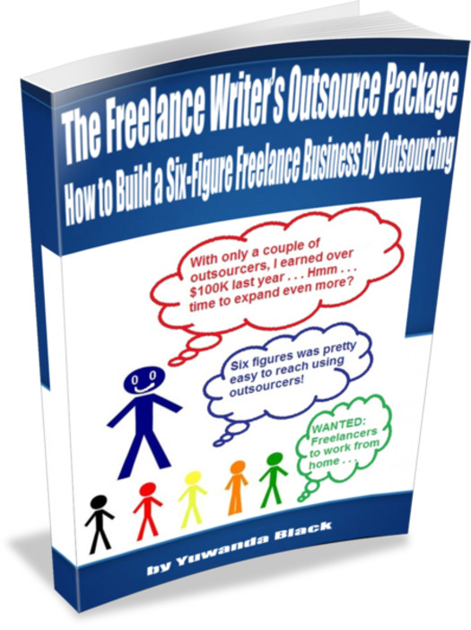 The Freelance Writer's Outsource Package: Learn How to Grow Your Freelance Writing Biz by Outsourci8ng