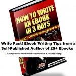 Write Fast! Ebook Writing Tips from a Self-Published Author of 25+ Ebooks