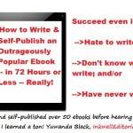 How to Write and Self-Publish an Outrageously Profitable EBook in 3 Days or Less