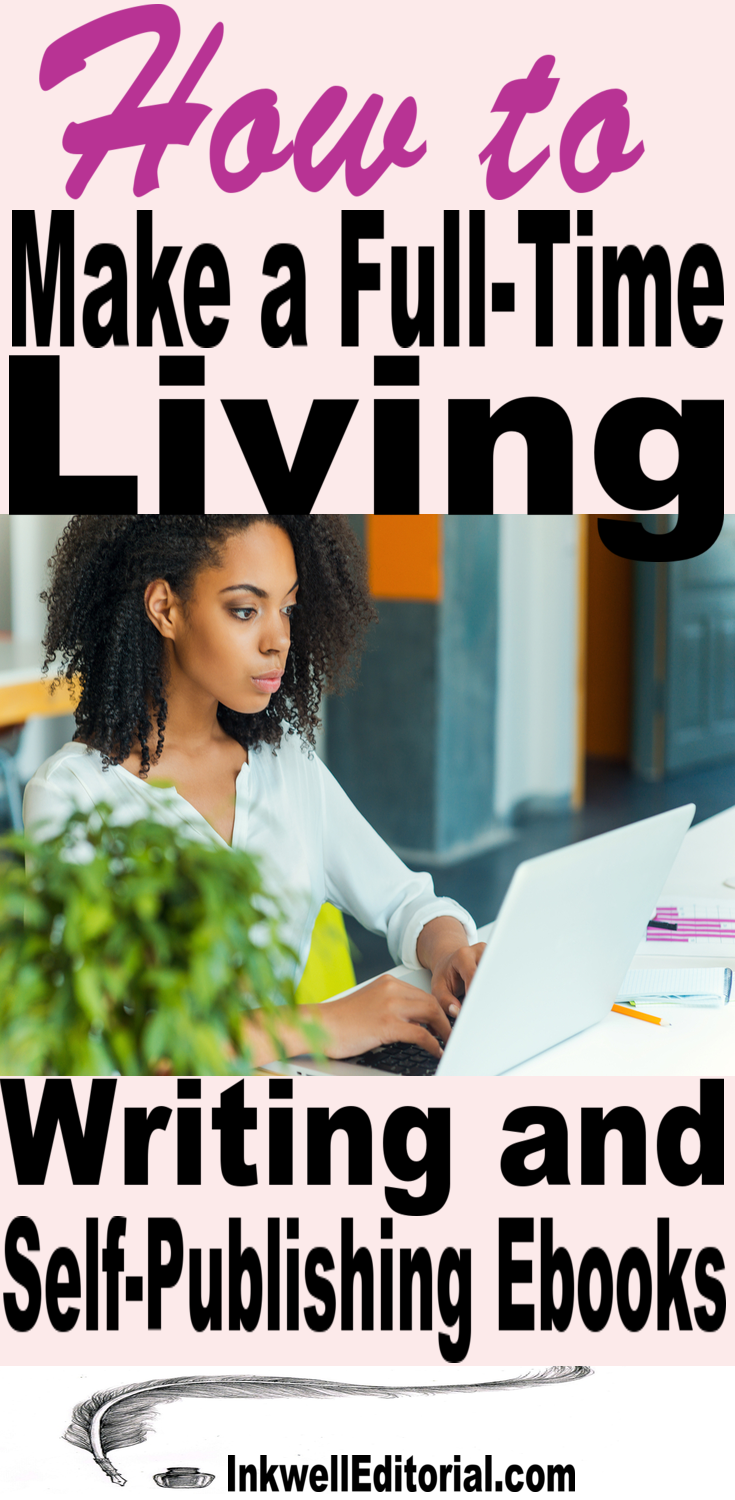 How to Make a FT Living Writing and Selling Ebooks Online