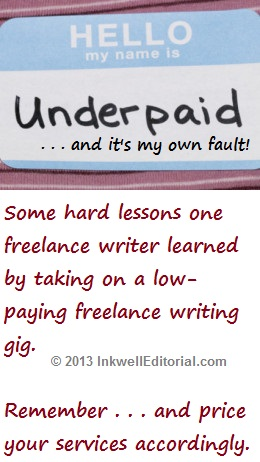 One Freelancer Reveals the REAL Cost of Taking on Low-Paying Freelance Writing Gigs