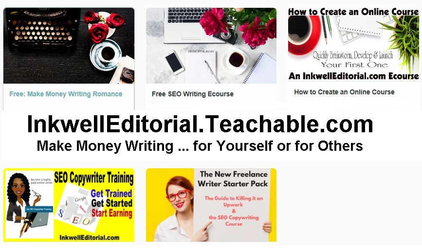 How to Make Money Writing -- Online Writing Classes from InkwellEditorial.com