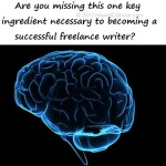 The Essential Mindset Every Freelance Writer Should Develop to Ensure Success
