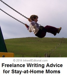 Freelance Writing Advice for Stay-at-Home Moms