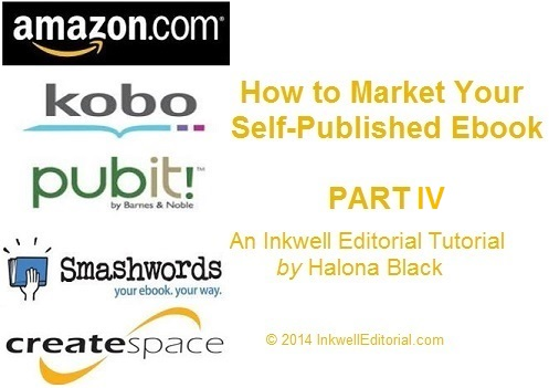 How to Market Your Self-Published Ebook (Part IV): How to Effectively Use Your Blog to Sell Your Ebook