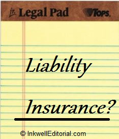 Do Freelance Writers Need Liability Insurance?