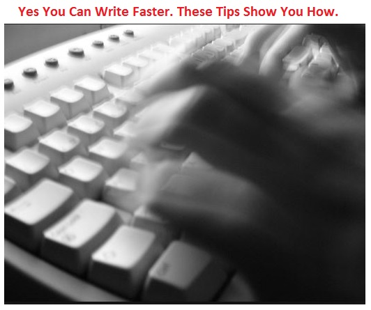 How to Write Faster Tips
