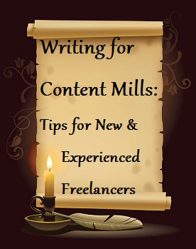 Writing for Content Mills: Tips for New and Experienced Freelancers