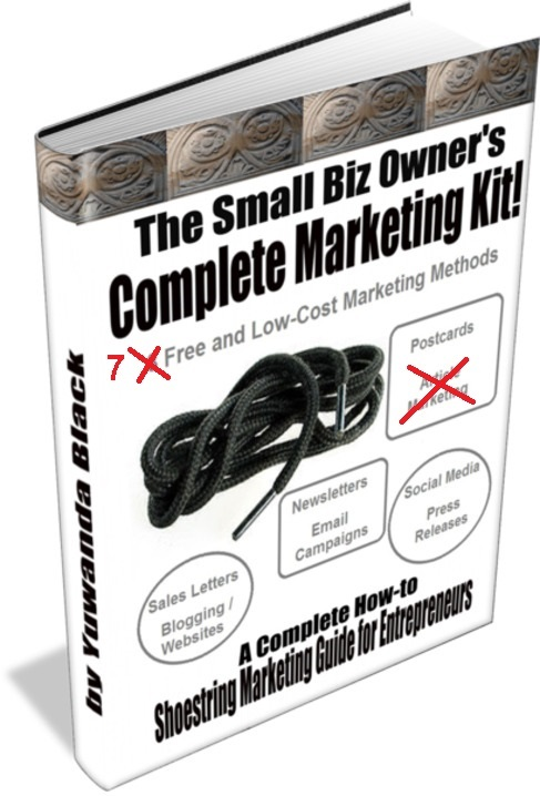 Small Business Marketing Ebook: 7 Free & Low-Cost Ways to Market Your Freelance Biz