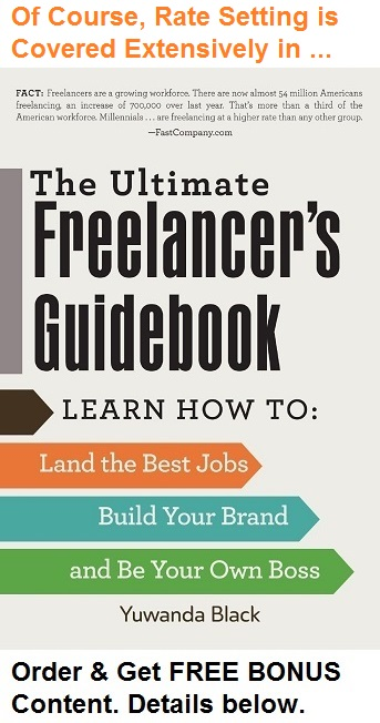 How to Set Your Freelance Rates: The Ultimate Freelancer's Guidebook