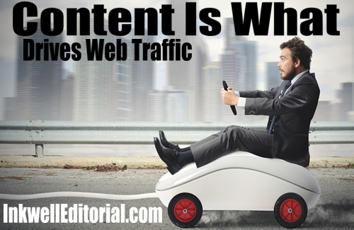 SEO Content: It's king online because it drives traffic. And content includes everything from video to infographics; it's not just the written word.