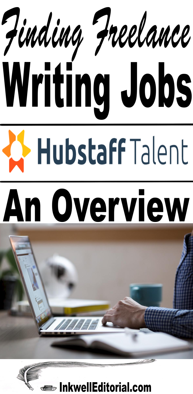 hubstaff talent a way to lance writing jobs online  hubstaff talent an overview review of this lance marketplace