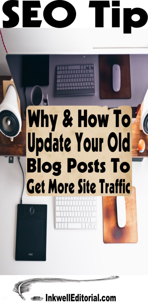 Update Old Blog Posts to Increase Site Traffic